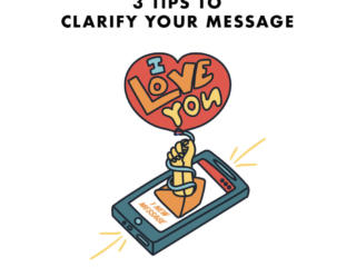 3 Tips to Clarifying your Message