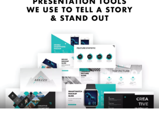 Presentation Tools we use to help tell a Story & Stand Out