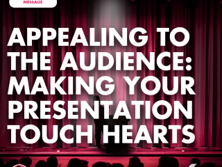 Appealing to the Audience: Making Your Presentation Touch Hearts