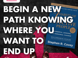 Begin A New Path Knowing Where You Want to End Up