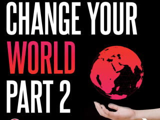 Change Your World - Part 2