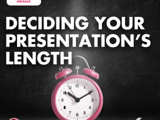 Deciding Your Presentation's Length