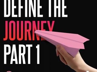Define the Journey - Part 1