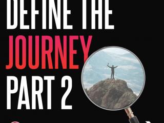 Define the Journey - Part 2