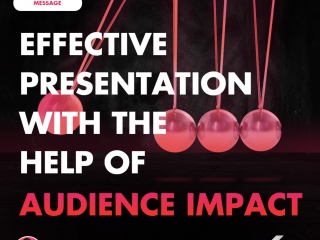 Effective Presentation with the Help of Audience Impact