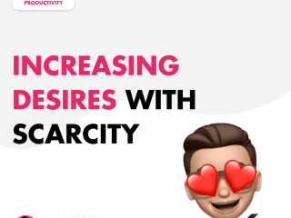 Increasing Desires with Scarcity
