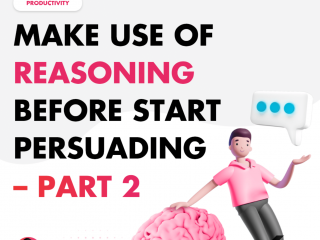 Make Use of Reasoning Before Start Persuading – Part 2