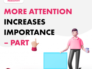 More Attention Increases Importance – Part 1