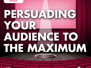 Persuading Your Audience to the Maximum