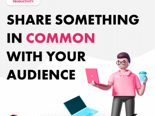 Share Something in Common with Your Audience