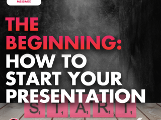 The Beginning: How to Start Your Presentation