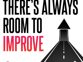 There's Always Room To Improve