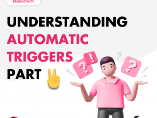 Understanding Automatic Triggers – Part 2