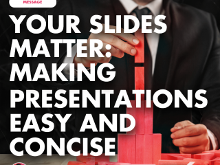 Your Slides Matter: Making Presentations Easy and Concise